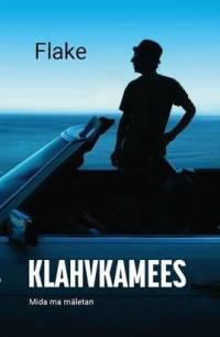 Book Klahvkamees: Mida ma mäletan Estonian edition