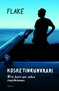 Book Kosketinrunkkari: Niin kuin sen satun muistamaan Finnish edition